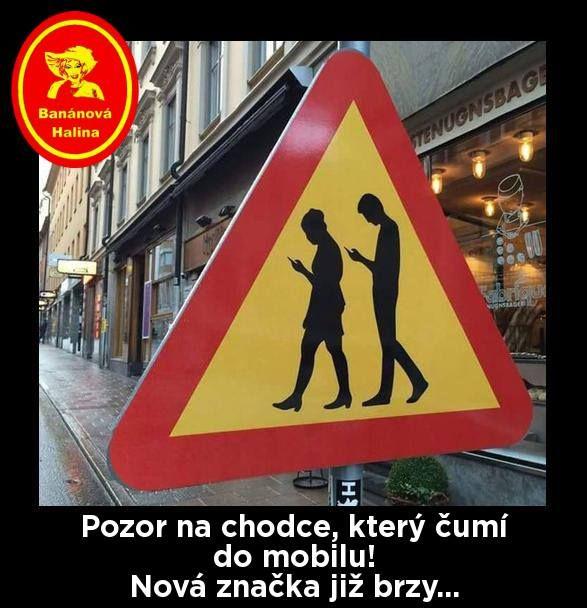 POZOR na chodce, který čumí do mobilu! Nová značka již brzy...