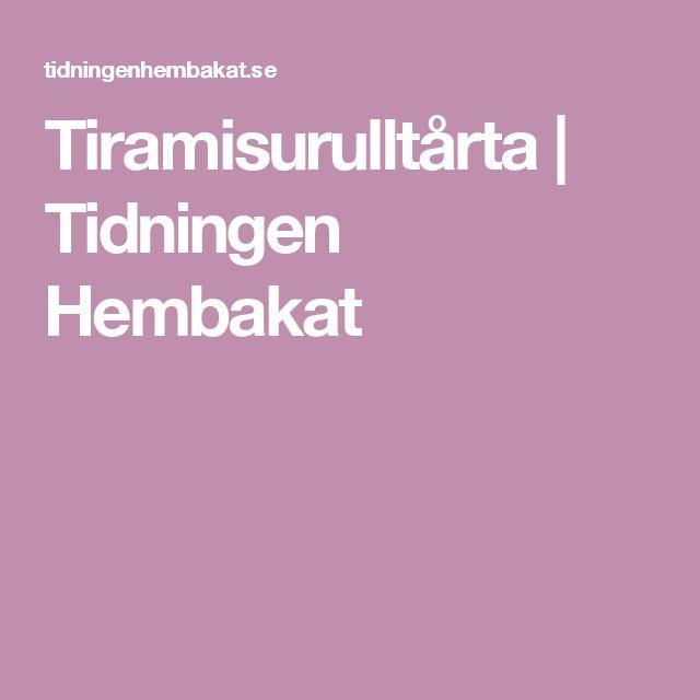 Tiramisurulltårta   Tidningen Hembakat