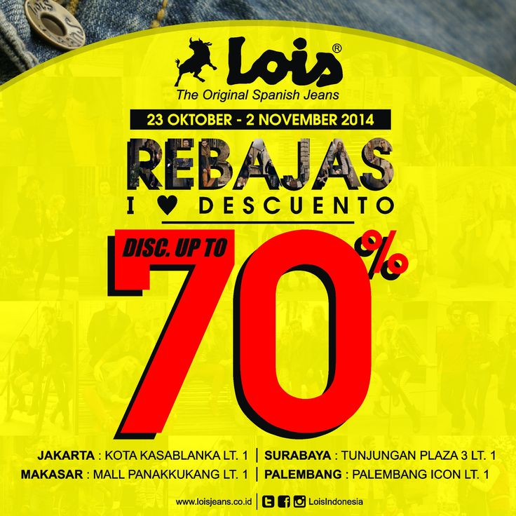 REBAJAS LOIS JEANS INDONESIA - Discount up to 70%  #poster #design #layout #sale #discount #flyer #event #rebajas #loisjeans #indonesia