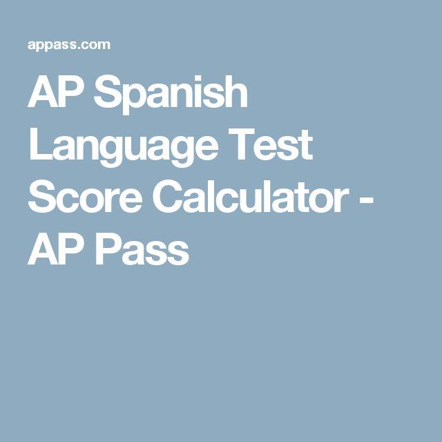 AP Spanish Language Test Score Calculator - AP Pass