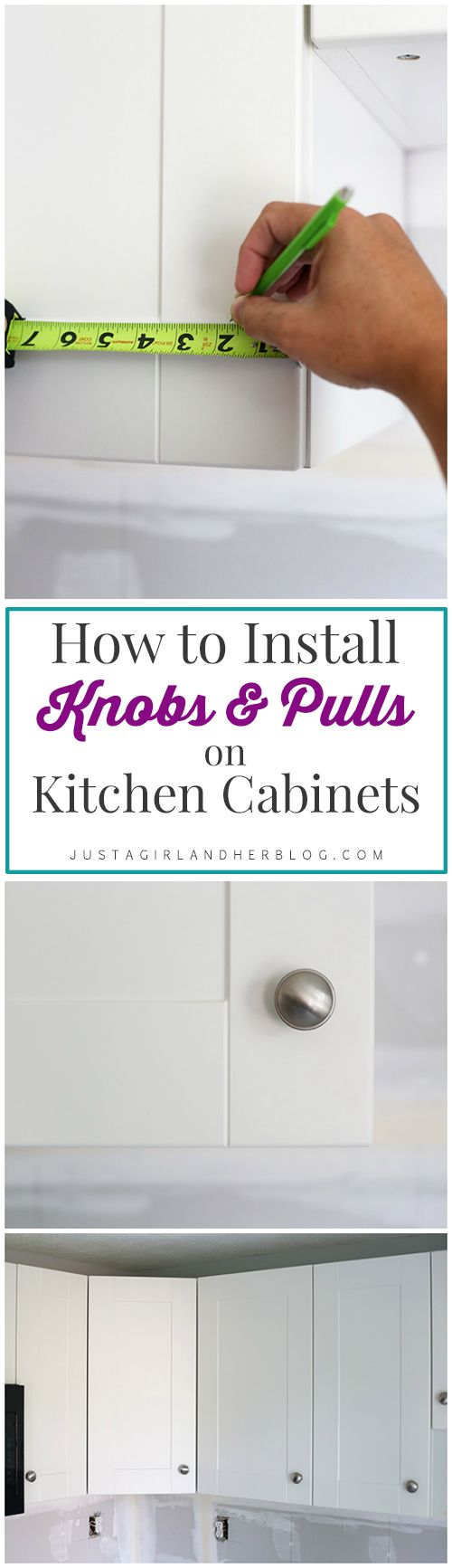 Easy explanation of how to install knobs & pulls and how to know where to put them! | JustAGirlAndHerBlog.com