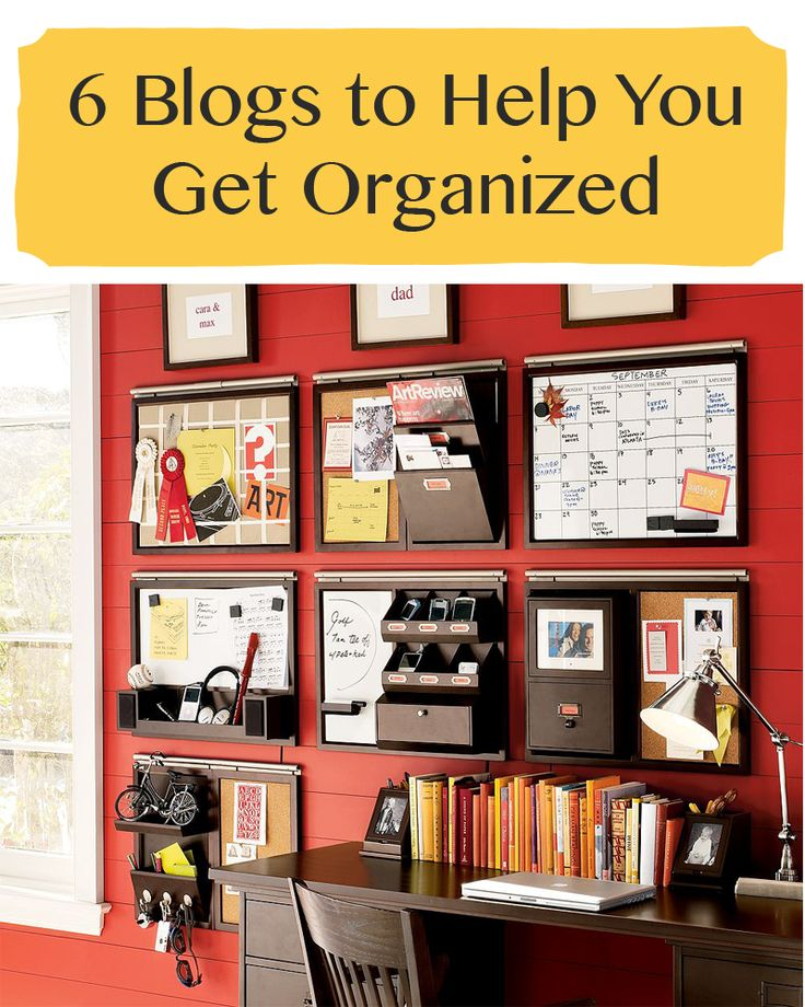 This year is YOUR year to get organized! Check out these 6 blogs whose brilliant ideas will help you better manage your life.