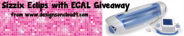 FREE Sizzix Eclips with ECAL Giveaway