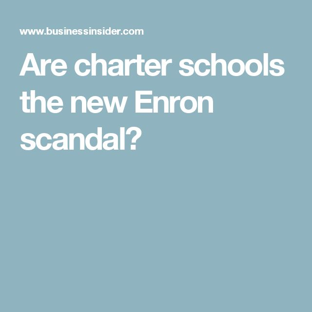 Are charter schools the new Enron scandal?