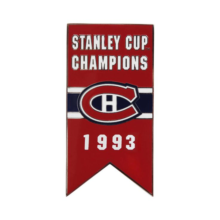 Montreal Canadiens 1993 Stanley Cup Champions Banner Pin.