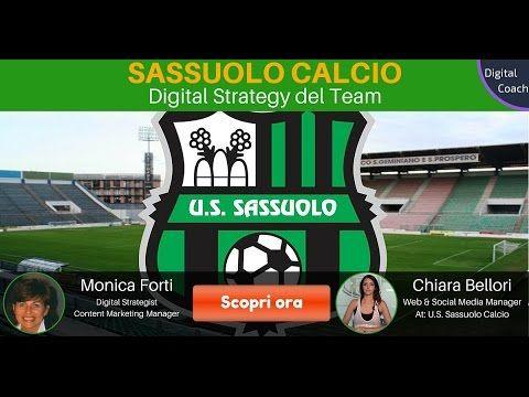 Sassuolo Calcio: la strategia digitale del team - YouTube