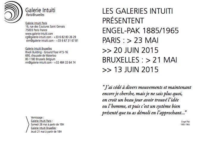 Exposition ENGEL-PAK (1885-1965) dans les galeries INTUITI Paris et Bruxelles, mai et juin 2015 !