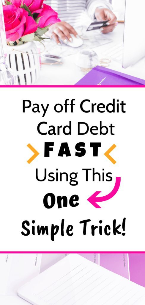 The Simple Trick to Paying off Credit Card Debt Fast!