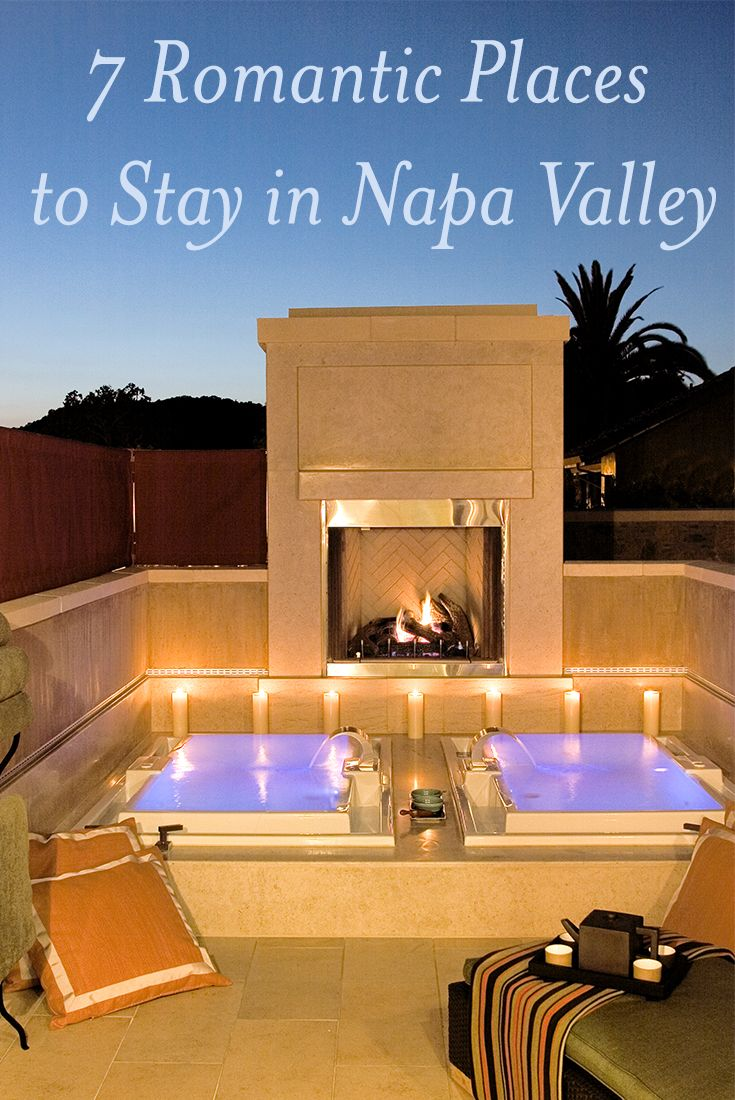 Seven Places To Stay In The Napa Valley