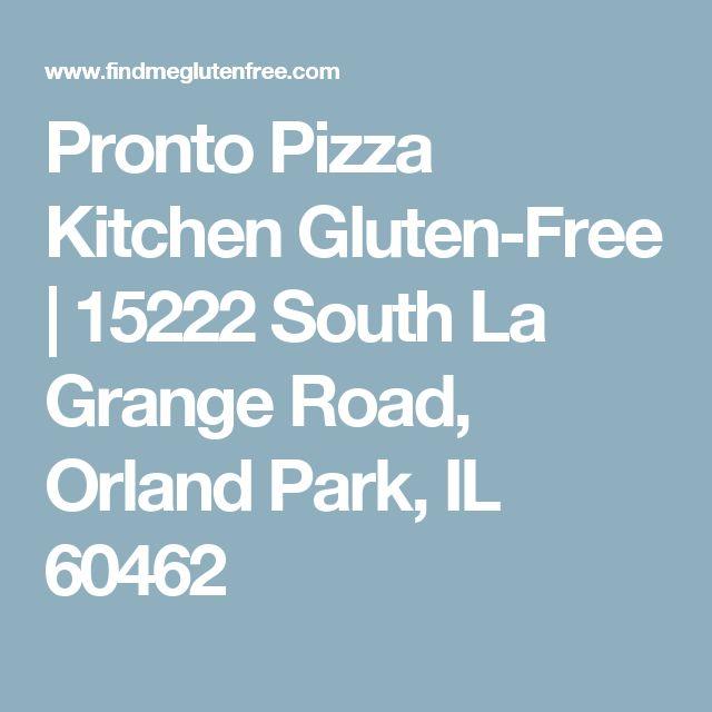 Pronto Pizza Kitchen Gluten-Free | 15222 South La Grange Road, Orland Park, IL 60462