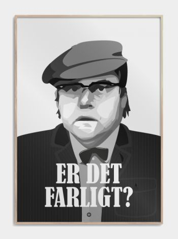 "Olsen Banden plakat ""er det farligt"" - Benny  www.citatplakat.dk"