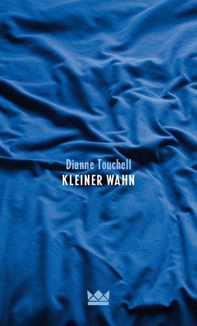 Königskinder   Dianne Touchell   Kleiner Wahn   © Cover: Suse Kopp, Hamburg, 2015