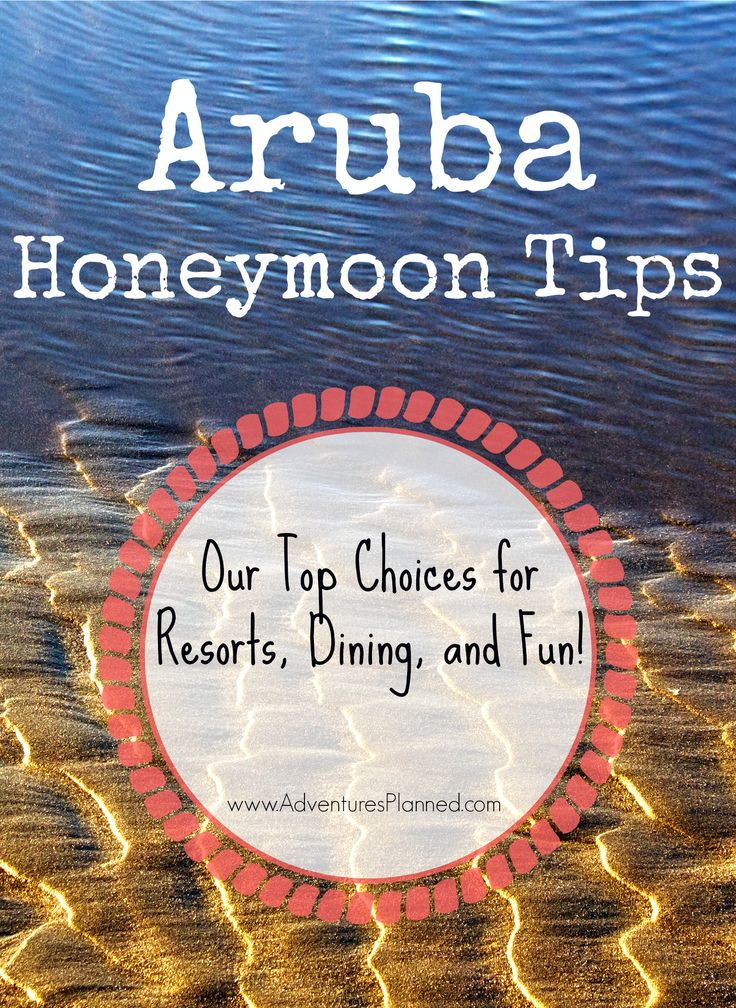 Aruba Honeymoon Tips: We suggest the best resorts, dining, and food options.  Click through to find the full Aruba guide!