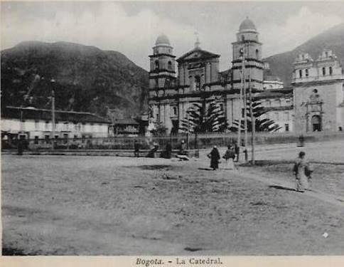 1860 la catedral Plaza de Bolivar Bogotá.