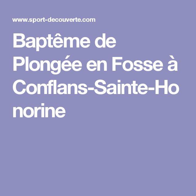Baptême de Plongée en Fosse à Conflans-Sainte-Honorine