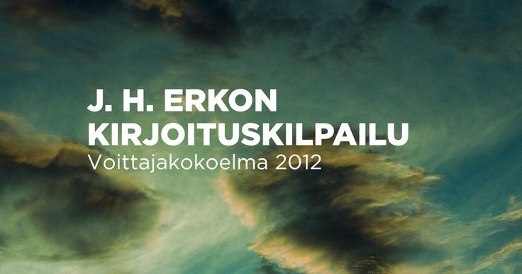 J. H. Erkon kirjoituskilpailu: Jukka Aholan voittajakokoelma vuodelta 2012. #novelli #erkonkilpailu #kirjoituskilpailu #voittaja