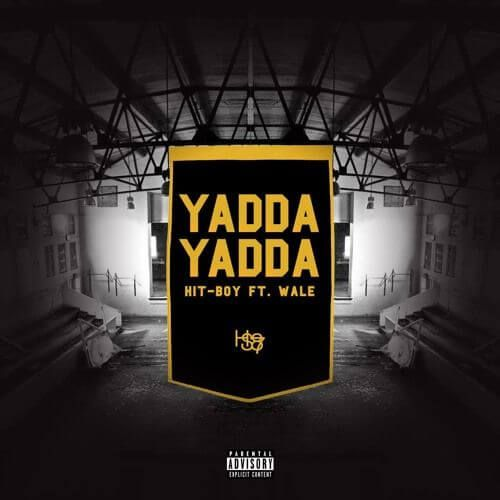 """Hit-Boy joins forces with Wale for a one off track that's smooth as butter.  Cali beat maker turned rapper Hit-Boy has teamed up with DC's own Wale for a new track, title """"Yadda Yadda."""" The track can only be described as smooth, with some slick sampling by Hit-Boy that hearkens back to old school Kanye production. Wale handles the chorus casually, embodying the song's laid back feel and """"make it look easy"""" proclamations. He doesn't have a proper verse, but the chorus is more rapping than…"""