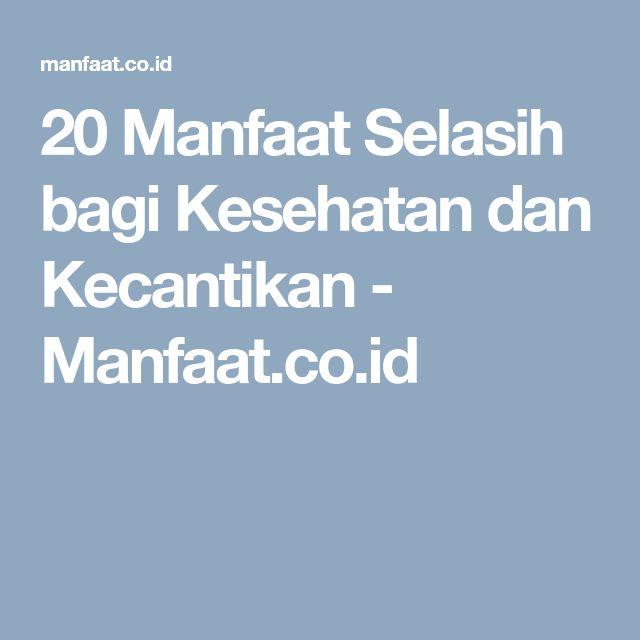 20 Manfaat Selasih bagi Kesehatan dan Kecantikan - Manfaat.co.id
