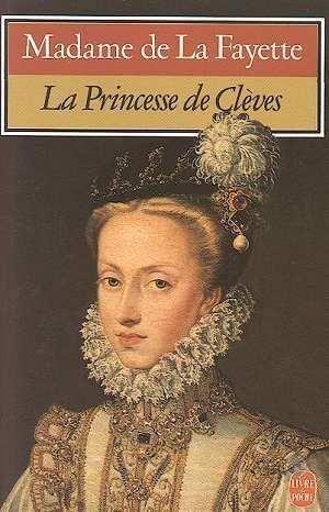 Princeese de Cleves | Livre - La Princesse De Cleves - Marie-Madeleine Pioche de La Fayette                                                                                                                                                                                 Plus