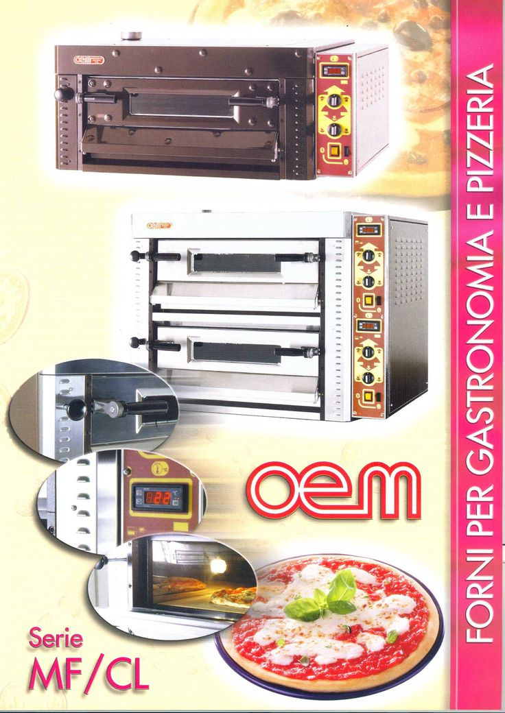 OEM - Ovens for gastronomy and pizzeria - MF/CL www.oemali.com
