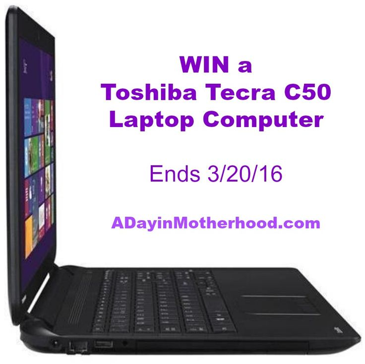 WIN a Toshiba Tecra C50 Laptop just because you are a reader of ADayinMotherhood.com! Ends 3/20/16 one winner!