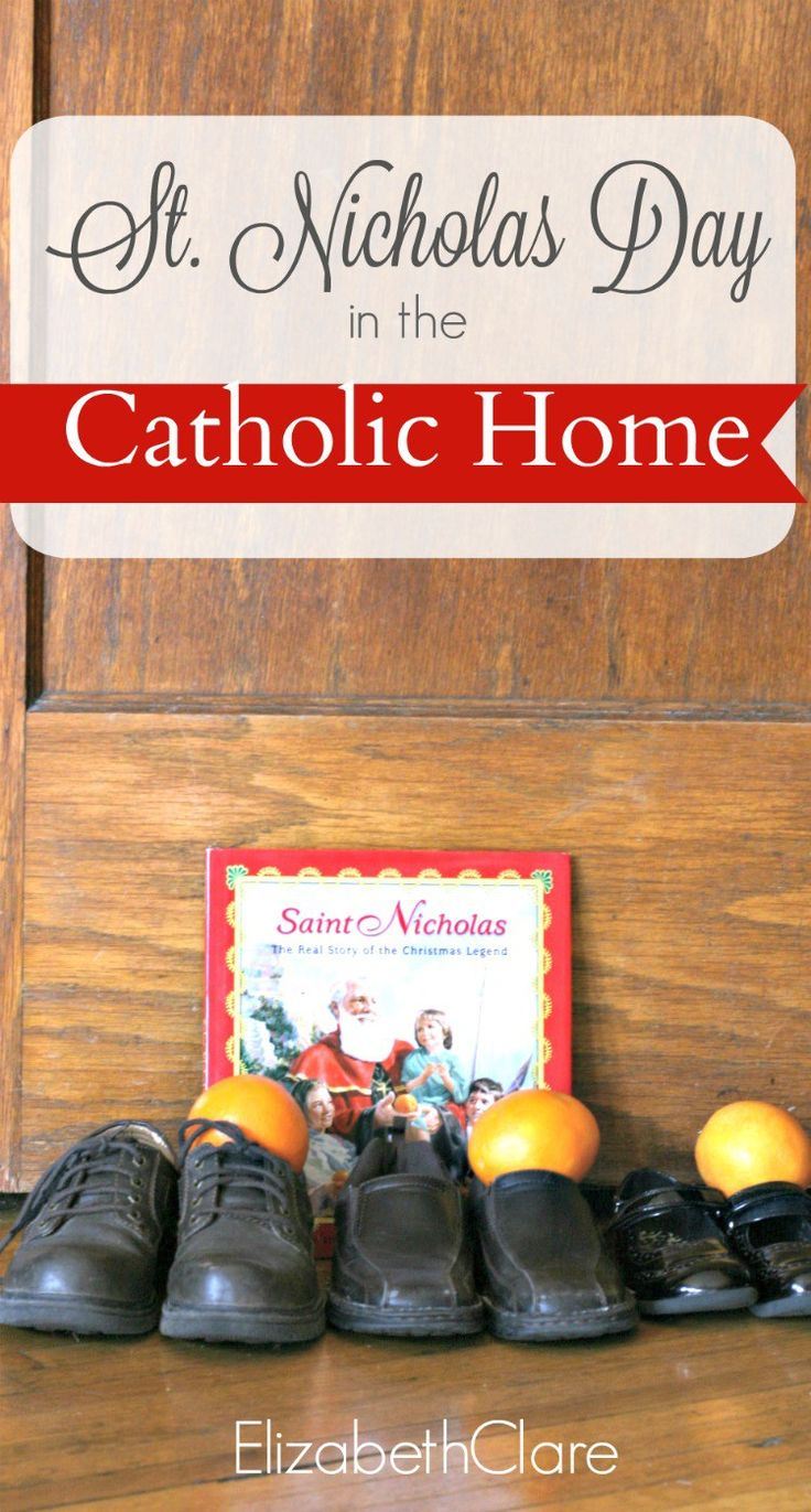 Simple ways to celebrate St Nicholas Day in the Catholic home with kids. Books, activities and more!