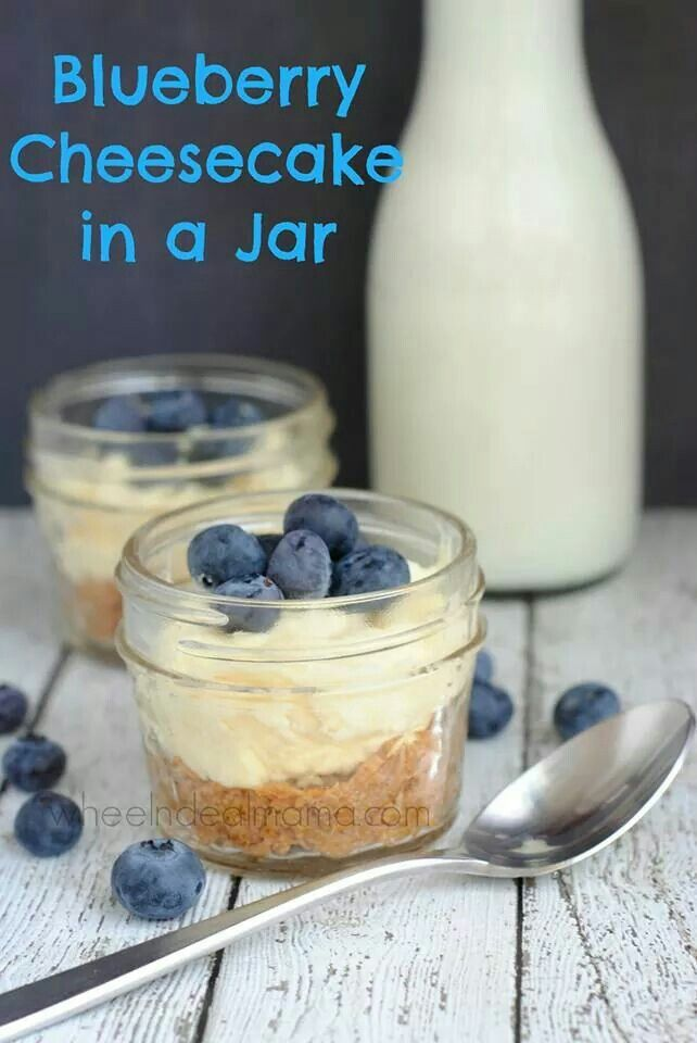 Blueberry cheesecake in a jar | Food porn | Pinterest