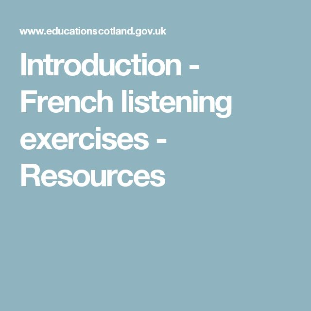 Introduction - French listening exercises - Resources