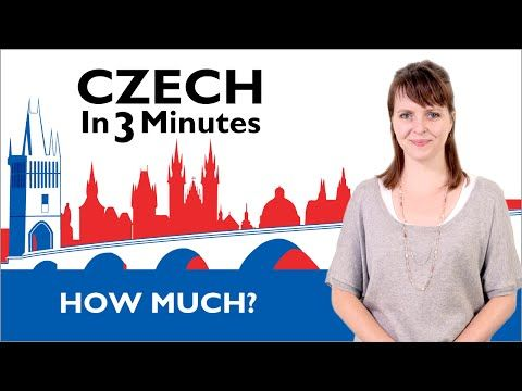 Learn Czech - How Much? - Czech in Three Minutes - YouTube