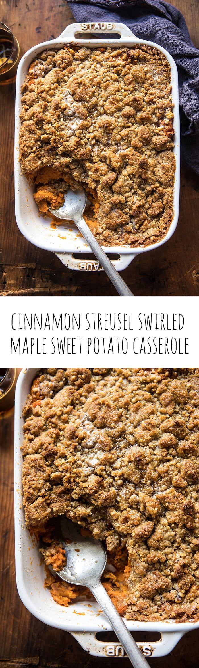 Cinnamon Streusel Swirled Maple Sweet Potato Casserole | halfbakedharvest.com @hbharvest