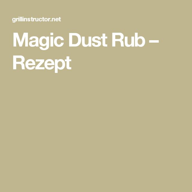 Magic Dust Rub – Rezept