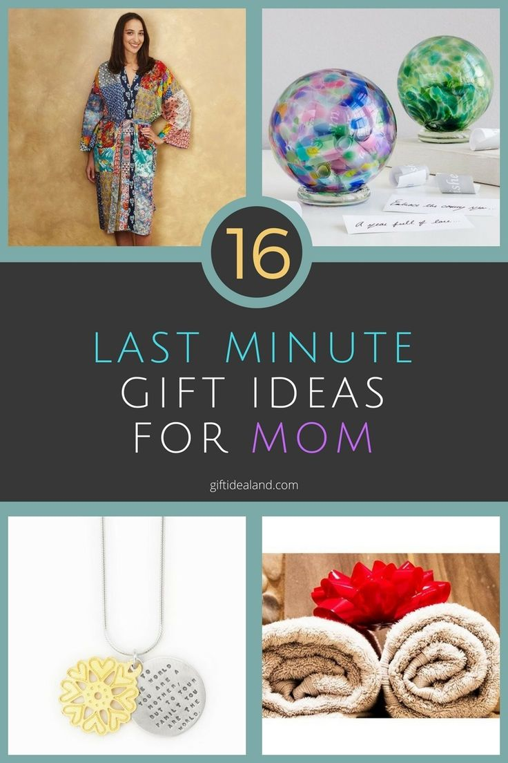 16 Great Last Minute Gift Ideas For Moms Last minute