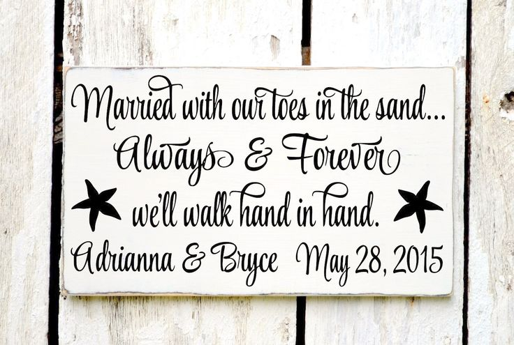 Wedding Sign - 18x12 - NO VINYL - Beach Wedding Signs - Personalized Gift - Married Toes In The Sand Always & Forever Hand In Hand Nautical