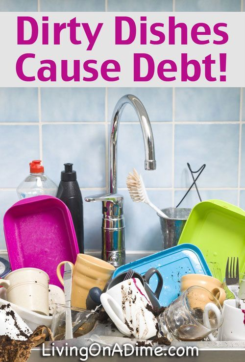 Dirty Dishes Cause Debt! Save $100's with this one simple way to save money! Save Money #SaveMoney