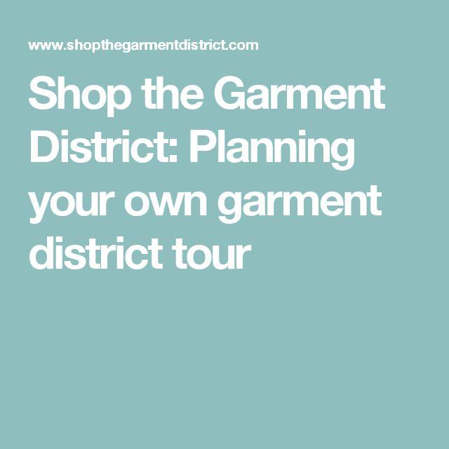 Shop the Garment District: Planning your own garment district tour