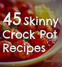 45 Skinny Crock Pot  Recipes