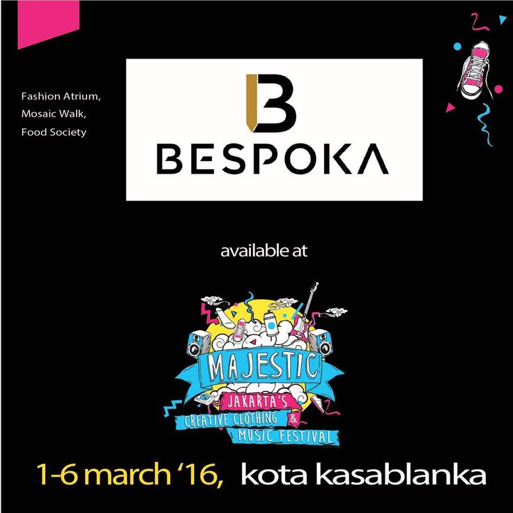 Hi Guys! Make sure to catch us at Majestic Project @ Kota Kasablanka Mall 1-6 March 2016 and get the special price from Bespoka. See you there!