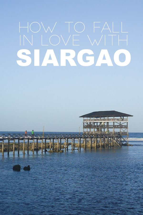 How To Fall In Love With Siargao