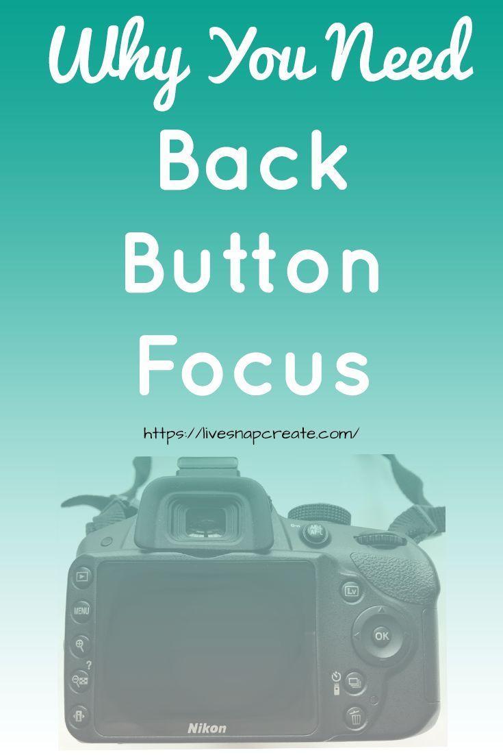 Was ist zurück Button Focus   – photography tips
