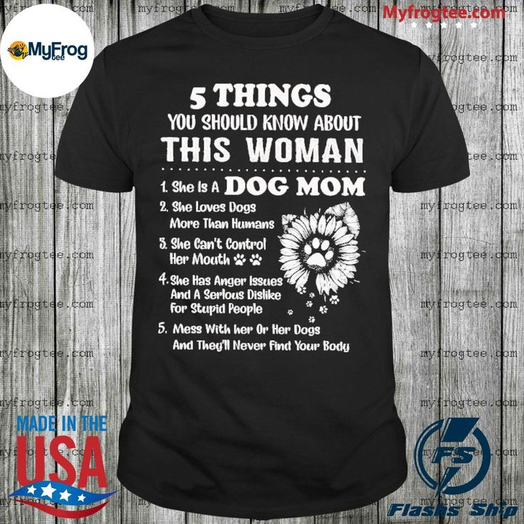 5 things you should know about this woman dog mom shirt in