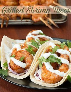 Grilled Shrimp Tacos With Creamy Cilantro Sauce #GrilledSauce