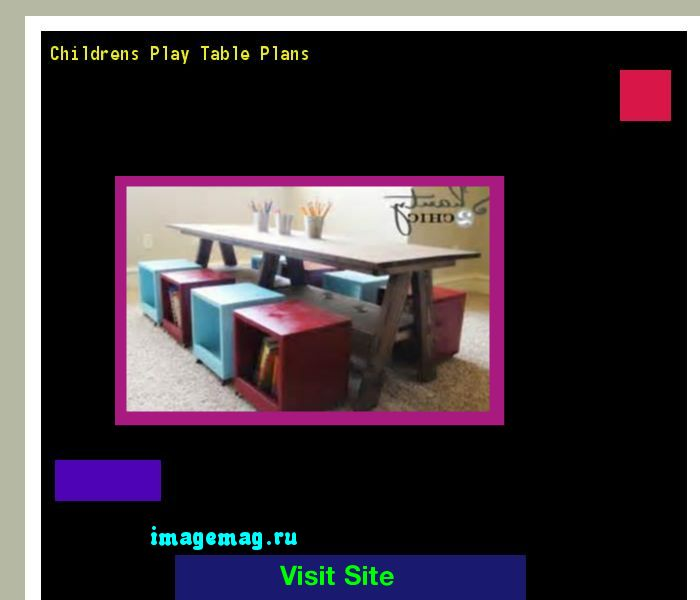 Childrens Play Table Plans 202251 - The Best Image Search