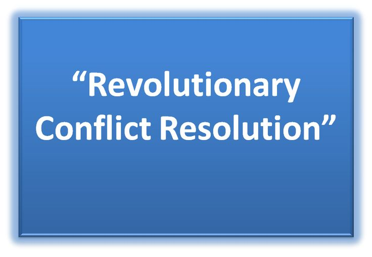 Up-Coming1-DayWorkshop: Revolutionary Conflict Resolution Click on the picture to read More....