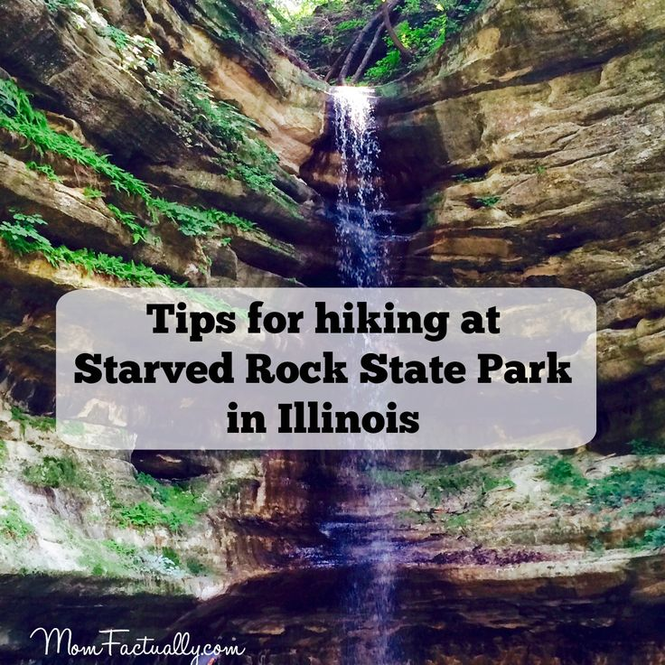 Some tips for hiking at Starved Rock State Park in Illinois, one of the state's most beautiful sports.