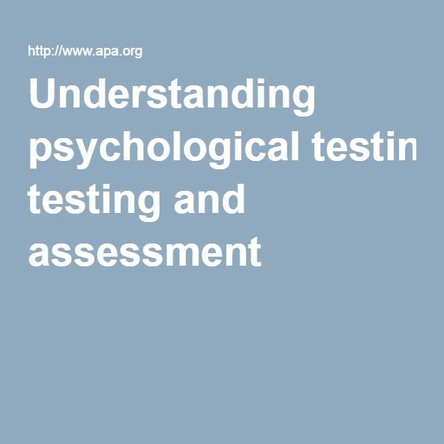 Understanding psychological testing and assessment