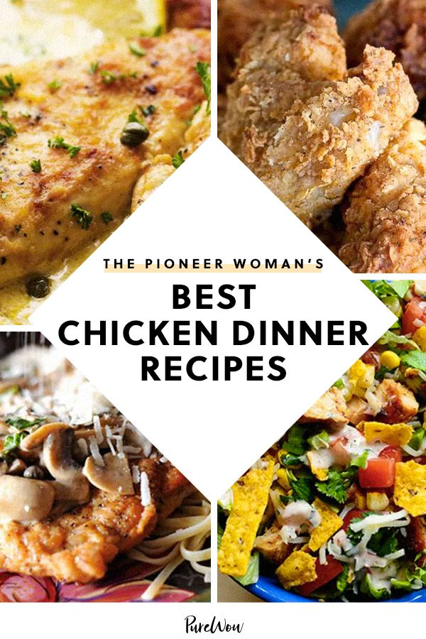 The Pioneer Woman S Best Chicken Recipes Chicken Dinner Recipes Pioneer Woman Recipes Chicken Chicken Recipes