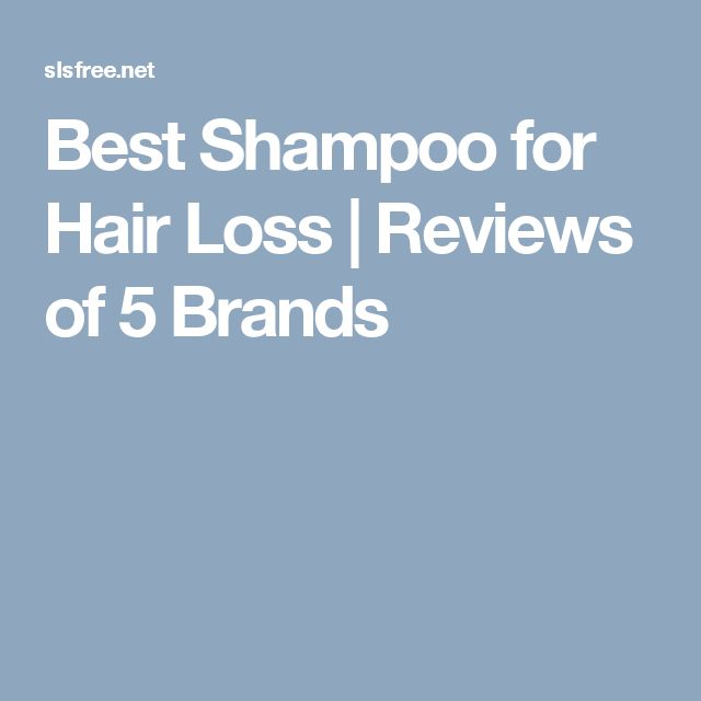 Best Shampoo for Hair Loss | Reviews of 5 Brands