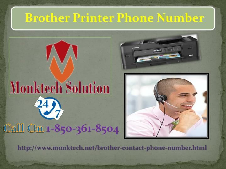 Get Your Printer Repaired Via Brother Phone Number 1-850-361-8504 Have you been facing general printer issues and searching some technical aids related to this issue? Don't wag off! Our technicians who are highly graduated will definitely sort out your hurdle in a couple of minutes. So, give a ring on Brother Phone Number1-850-361-8504to avail quickly. Visit-http://www.monktech.net/brother-contact-phone-number.html