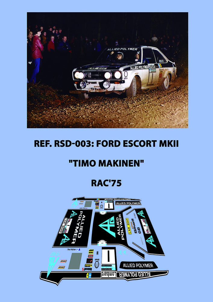 Ref. RSD-003 - Ford Escort MK-2 Timo Makinen - RAC'75