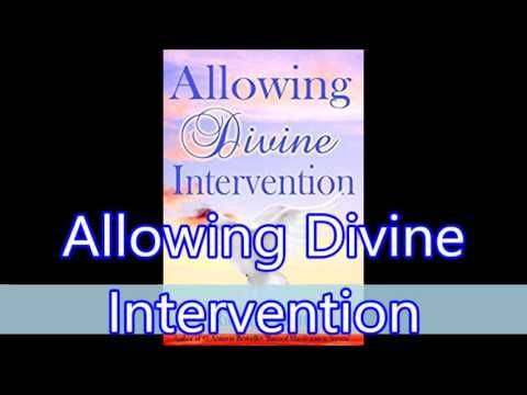 Alowing Divine Intervention | law of attraction | Divine